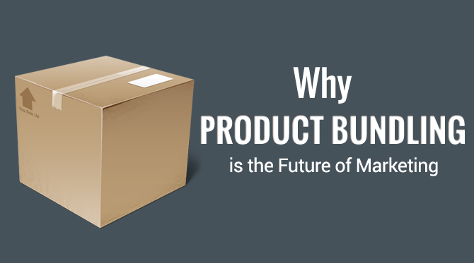 why-product-bundling-is-the-future-of-marketing