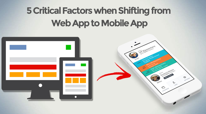 critical-factors-when-shifting-from-web-app-to-mobile-app