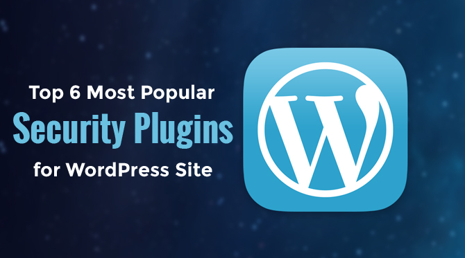 top-6-most-popular-security-plugins-for-wordpress-site